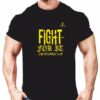 Fight for it T-shirts